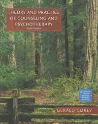 Corey Counselling Theory And Practice Theory And Practice Of Counseling And Psychotherapy Edition 10