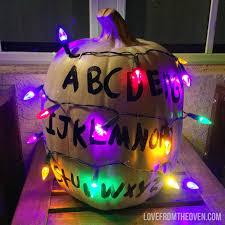 Pumpkin Halloween Lights Stranger Things Pumpkin And Halloween Ideas Love From The Oven