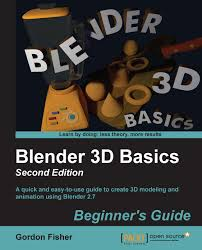 blender 3d basics beginner u0027s guide second edition packt books