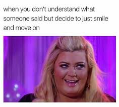 Gemma Collins Memes - every first date according to gemma collins srsly