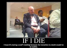 Work Meeting Meme - meaningful staff meetings the principal of change
