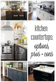 Kitchen Countertop Options Best 25 Countertop Options Ideas On Pinterest Kitchen