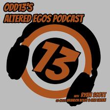 odd13 u0027s altered egos podcast