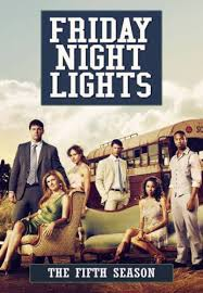 friday night lights tv show free streaming season 5 friday night lights episodes on the town revival cast album
