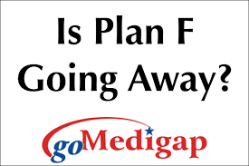 is plan f going away not for everyone gomedigap