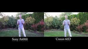 sony a6000 black friday sony a6000 vs canon 60d video test youtube