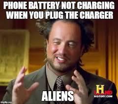 Battery Meme - ancient aliens meme imgflip