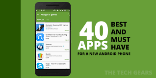 best android apps 40 must and best android apps of 2016 for new phone