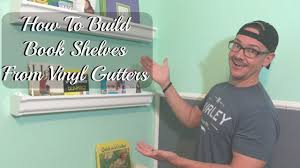 how to make book shelves from vinyl gutters a baby room diy