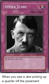 Trap Card Meme - hitler stare trap card l 00002 activate when your opponent