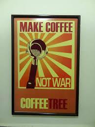 Coffee War photo friday make coffee not war cuenca ecuador