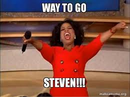 Way To Go Meme - way to go steven oprah winfrey you get a car make a meme