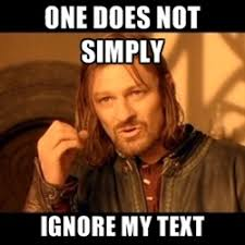 One Does Simply Not Meme Generator - 136 best one does not simply images on pinterest funny stuff