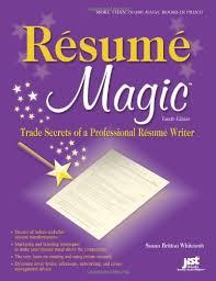 resume magic 4th ed trade secrets of a professional resume