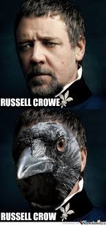 Russell Meme - russell crowe russel crow by recyclebin meme center