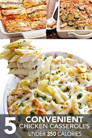 5 convenient chicken casseroles under 350 calories chicken