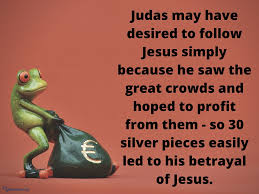 why did judas betray jesus