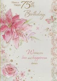 stunning 75th birthday wishes pattern best birthday quotes
