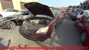 parting out 2007 toyota avalon stock 6221bk tls auto recycling