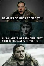 Jon Snow Memes - game of thrones funny humour meme jon snow bran stark game of