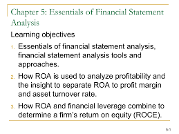 Objective Of Financial Statement Analysis Chapter 5 Essentials Of Financial Statement Analysis