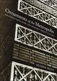 ornaments of the metropolis the mit press