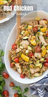 pasta salad bbq chicken pasta salad with tomatoes zucchini u0026 corn