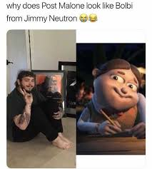 Meme Jimmy - dopl3r com memes why does post malone look like bolbi from