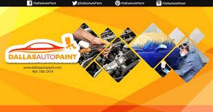 dallas auto paint dallas auto body repair shop