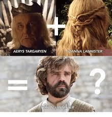 Tyrion Meme - aerys targaryen joanna lannister tyrion lannister meme on me me