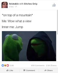 Fuck Me Memes - chris melberger on twitter on top of a mountain me wow great