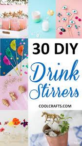 Decorate 30 Diy Ways To Decorate Your Drink Stirrers U2022 Cool Crafts