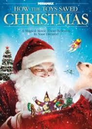 the they saved christmas dvd how the toys saved christmas dvd review echo bridge release