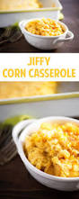 corn recipes for thanksgiving top 25 best recipe for corn pudding ideas on pinterest corn