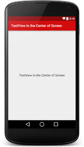 android center text how to align android textview in the center of the screen viral