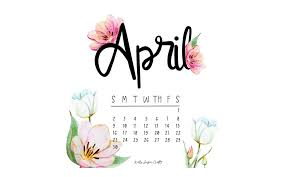 wallpapers archives sugar crafts april wallpapers april calendars the best collection of quotes