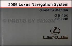 lexus is owners manual 2006 lexus gs 430 gs 300 owners manual original