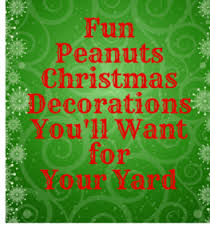 peanuts outdoor decorations gorgeous decorations