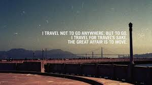 25 travel quotes that every traveler will or be inspired by