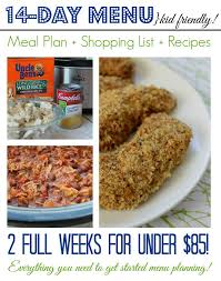 Easy Dinner Ideas Two 2 Week Meal Plan For Under 85 Two Full Weeks That You Can Plan