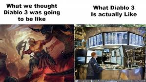 Diablo Meme - what we thought diablo 3 is gonna be like