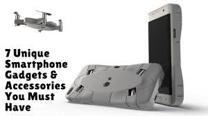 7 unique smartphone gadgets u0026 accessories you must have youtube