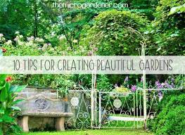 images of beautiful gardens ten tips for creating beautiful gardens the micro gardener