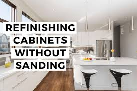 can i paint kitchen cabinets without sanding refinishing cabinets without sanding n hance of redding