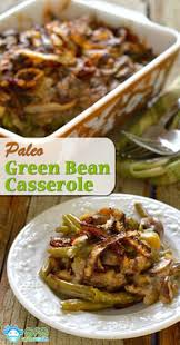 thanksgiving dinner casserole 15 paleo casserole recipes my life and kids
