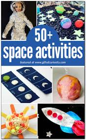 50 awesome space activities for kids gift of curiosity