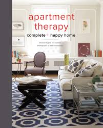Home Decorating Book by Apartment Therapy Complete And Happy Home Maxwell Ryan Janel