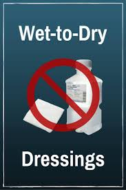 wet to dry dressings here we go again wcei blog wcei u2013 blog