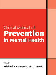 2010 clinical manual of prevention in mental health compton