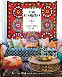 Home Hardware Design Book The New Bohemians Cool And Collected Homes Justina Blakeney